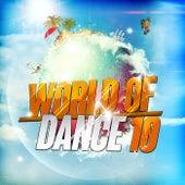 World of Dance 10 von Various Artists