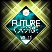 Future Core, Vol. 10 von Various Artists