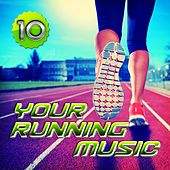 Your Running Music 10 by Various Artists