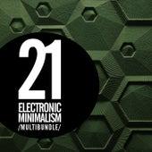 21 Electronic Minimalism Multibundle - EP by Various Artists