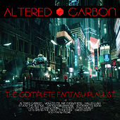 Altered Carbon -The Complete Fantasy Playlist de Various Artists
