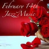 February 14th Jazz Music de Various Artists