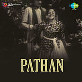 Pathan (Original Motion Picture Soundtrack) by Talat Mahmood