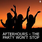 Afterhours - The Party Won't Stop de Various Artists