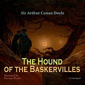 The Hound of the Baskervilles (Unabridged) by George Doyle