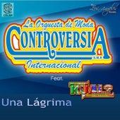 Una Lágrima by La Internacional Orquesta de Moda Controversia