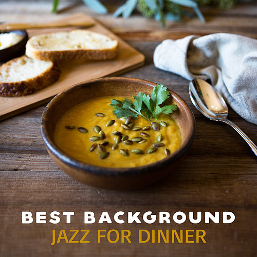 Best Background Jazz for Dinner by The Relaxation
