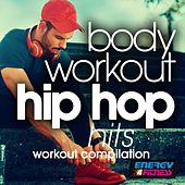 Body Workout (Hip Hop Hits Workout Compilation) by Various Artists