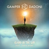 Island in the Sun by GAMPER & DADONI