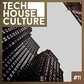 Tech House Culture #11 by Various Artists