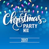 The Best Christmas Party Mix 2017 by Various Artists