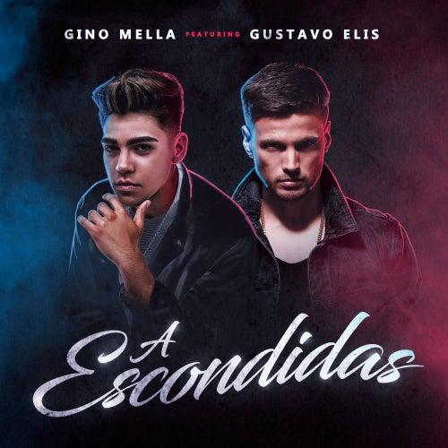 A Escondidas by Gino Mella