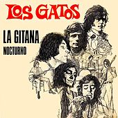 La gitana (2018 Remastered Version) de Los Gatos