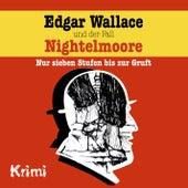 Nr. 4: Edgar Wallace und der Fall Nightelmoore von Edgar Wallace