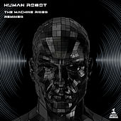 The Machine Rises (Remixes) by Various