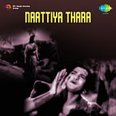 Naattiya Thara (Original Motion Picture Soundtrack) de Ghantasala