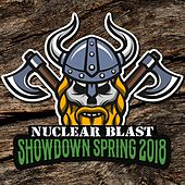Nuclear Blast Showdown Spring 2018 by Various Artists