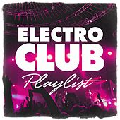 Electro Club Playlist von Ultimate Dance Hits