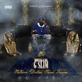 Million Dollar Mind Frame by Bossgang G Slim