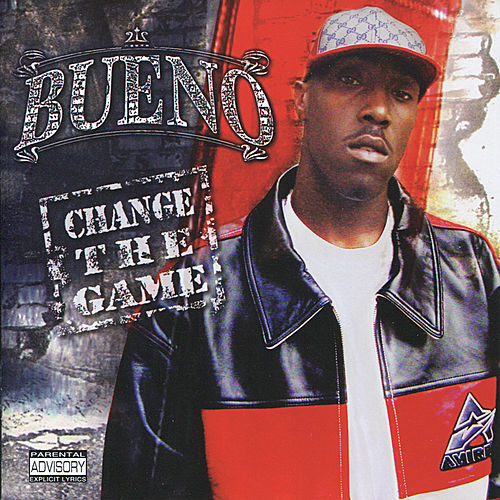 Change the Game by Bueno (Rap)