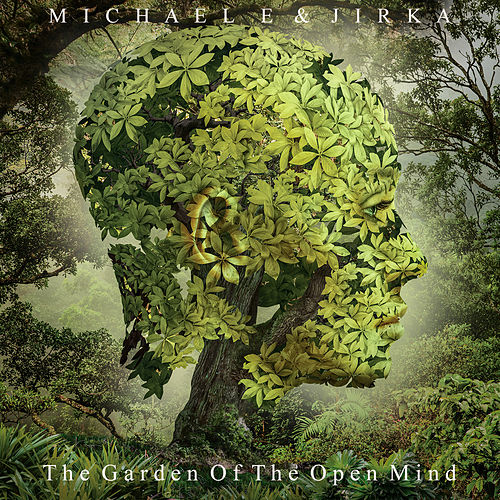 The Garden of the Open Mind by Michael e