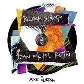 Black Stamp - Jean Michel Rotin by Mike Clinton de Jean Michel Rotin