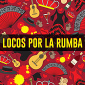 Locos Por la Rumba by Various Artists