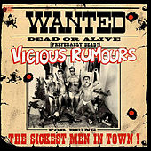 The Sickest Men in Town! by Vicious Rumours