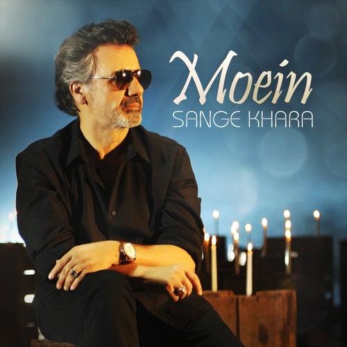Sange Khara by Moein