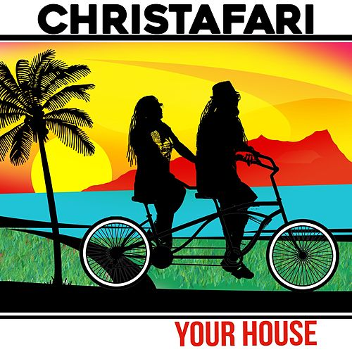 Your House (feat. Avion Blackman) by Christafari