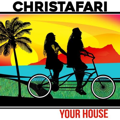 Your House (feat. Avion Blackman) by Christafari