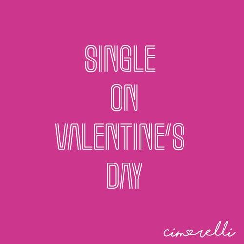 Single on Valentine's Day by Cimorelli