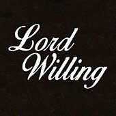 Lord Willing by Tyga