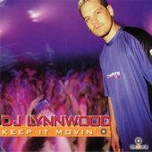 Keep It Movin' de DJ Lynnwood