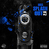 Splash Out 2.0 by Russ