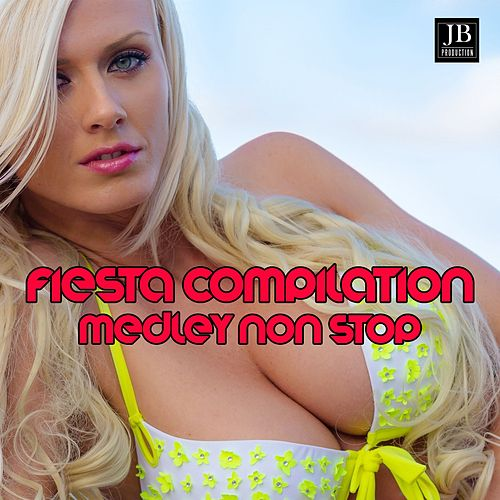 Fiesta Compilation Medley 2: Mambo Italiano / La bomba / Para No Verte Mas / Cada Vez / Hey Arriba / Cancion Azul / Fiesta / Asi / Let's Get Loud / In These Shoes? / She Bangs / Conga / Salta / Piel Morena / Amor a la Mexicana / Oye by Extra Latino