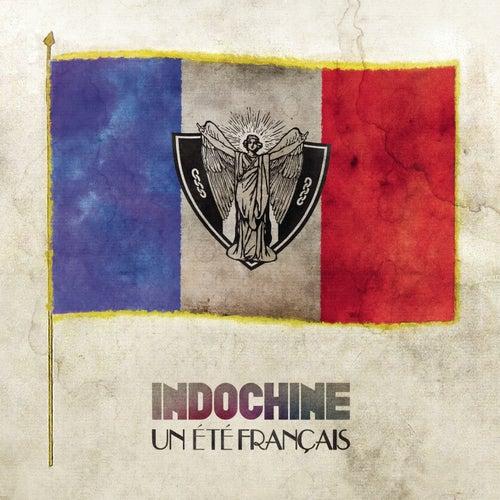 Un été français by Indochine
