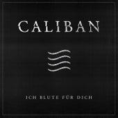 Ich blute für Dich von Caliban