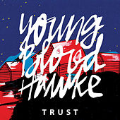 Trust by Youngblood Hawke