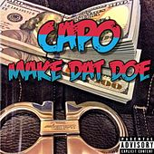 Make Dat Doe von Capo