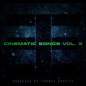 Cinematic Songs, Vol. 3 de Tommee Profitt