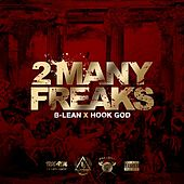 2many Freaks by Blean