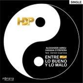 Entre Lo Bueno y Lo Malo (feat. Osmani Espinosa) by Alexander Abreu y Havana D´primera