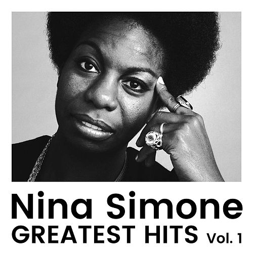 Greatest Hits Vol 1 by Nina Simone