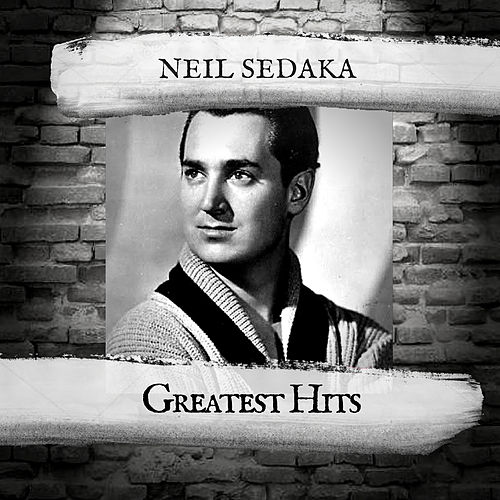 Greatest Hits by Neil Sedaka