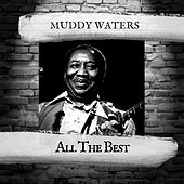 All the Best di Muddy Waters
