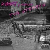 Tha Streets (feat. Playa Los) by V-White