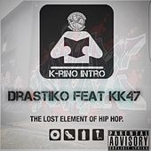 The Lost Element of Hip Hop (feat. KK47) by Drastiko