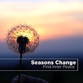 Seasons Change - Be Still, Find Inner Peace, Zen Music with Nature Sounds by Calming Piano Music