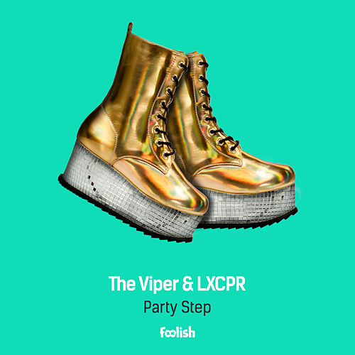 Party Step (Radio Edit) by The Viper